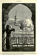 Engraving on Wood of A Mueddin [muezzin] chanting the Call to Prayer from Gallery of the Minaret of 'Isa (Jesus), Damascus, Syria from Picturesque Palestine, Sinai and Egypt by Wilson, Charles William, Sir, 1836-1905; Lane-Poole, Stanley, 1854-1931 Volume 2. Published in New York by D. Appleton in 1881-1884