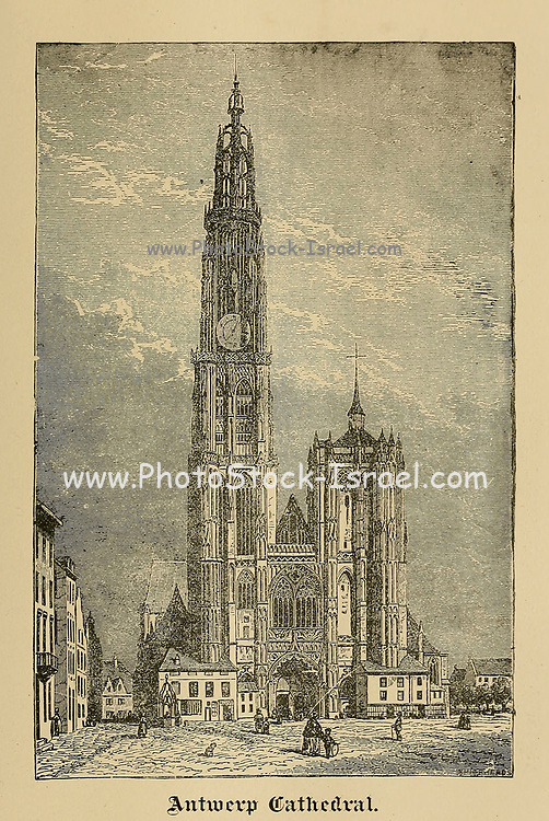 Cathedral at Antwerp, Belgium From ' The pictorial Catholic library ' containing seven volumes in one: History of the Blessed Virgin -- The dove of the tabernacle -- Catholic history -- Apparition of the Blessed Virgin -- A chronological index -- Pastoral letters of the Third Plenary. Council -- A chaplet of verses -- Catholic hymns  Published in New York by Murphy & McCarthy in 1887