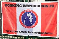 Football - 1919 / 2020  Dorking Wanderers v Fylde FA Trophy R3<br /> <br /> Dorking Flag 'we've got a cock on a roundabout<br /> <br /> <br /> Credit : Colorsport / Andrew Cowie