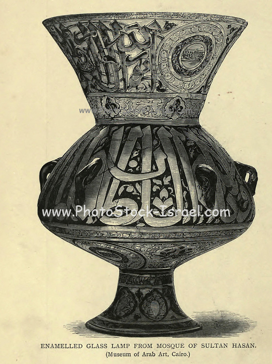 wood engraving of an Enameled Glass lamp from the mosque of Sultan Hassan. From the book 'Picturesque Palestine, Sinai and Egypt : social life in Egypt; a description of the country and its people' with illustrations on Steel and Wood by Wilson, Charles William, Sir, 1836-1905; Lane-Poole, Stanley, 1854-1931. Published by J.S. Virtue in London in 1884