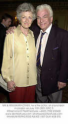 MR & MRS BARRY CRYER, he is the actor, at a luncheon in London on July 10th 2001.ORC 5