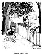 Over the Garden Wall. (Nikita Khruschev and John F Jennedy as neighbours reading their 'Hints on Pruning' as both trees overhang eachothers gardens- a large tree of US Bases: Turkey, West Germany, Japan and a small tree with Cuba overhanging the fence)