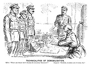 """Technicalities of Demobilisation. Officer. """"What are these men's trades or callings, sergeant?"""" Sergeant. """"Slosher, slabber and wuzzer, sir."""""""