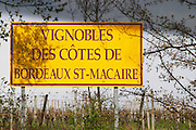 wine region sign Cote de Bordeaux Saint Macaire bordeaux france