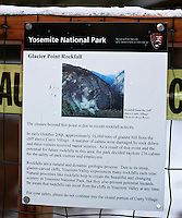 Curry Village 2008 Glacier Point Rockfall Notice. Nikonians 2010 Yosemite Winter Workshop Day 1. Image taken with a Nikon D3s and 50 mm f/1.4G lens (ISO 200, f/2.8, 1/400 sec).