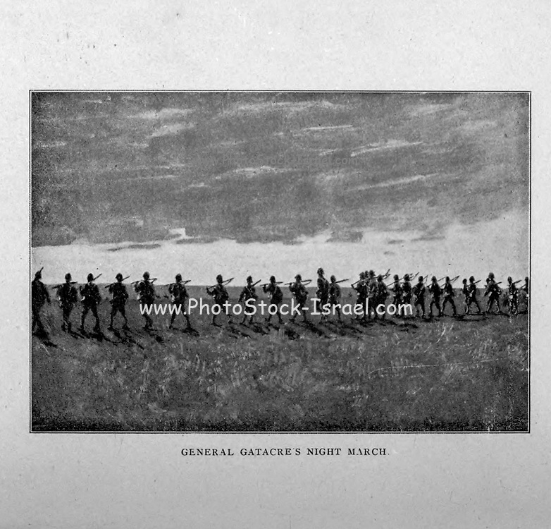General Gatacre's Night March from the book ' Boer and Britisher in South Africa; a history of the Boer-British war and the wars for United South Africa, together with biographies of the great men who made the history of South Africa ' By Neville, John Ormond Published by Thompson & Thomas, Chicago, USA in 1900