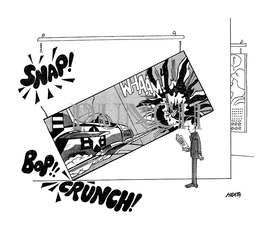 (Liechtenstein painting falling off gallery wall. Snap! Bop! Crunch!)