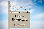 Sign for Chateau Beauregard wine estate at Pomerol in the Bordeaux region of France
