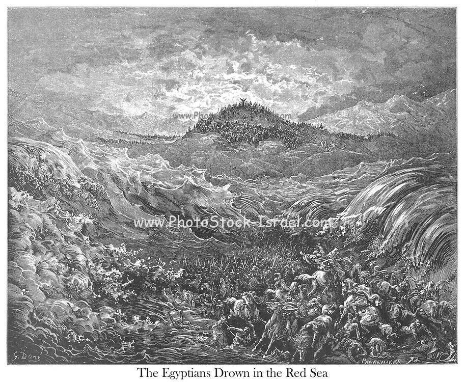 The Egyptians Drowned in the Red Sea Exodus 14:27 From the book 'Bible Gallery' Illustrated by Gustave Dore with Memoir of Dore and Descriptive Letter-press by Talbot W. Chambers D.D. Published by Cassell & Company Limited in London and simultaneously by Mame in Tours, France in 1866