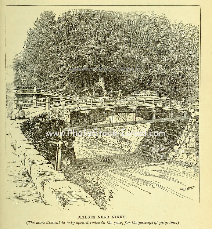 Bridges near Nikko [The more distant is only opened twice in the year, for the passage of pilgrims.] from the book ' Rambles in Japan : the land of the rising sun ' by Tristram, H. B. (Henry Baker), 1822-1906. Publication date 1895. Publisher New York : Revell