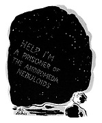 Help, I'm a prisoner of the Andromeda Nebuloids.