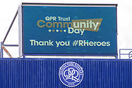 #RHeroes, NHS, signage during the EFL Sky Bet Championship match between Queens Park Rangers and Barnsley at the Kiyan Prince Foundation Stadium, London, England on 20 June 2020.