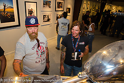 Custom builders Bill Dodge and Rick Petko at the Naked Truth exhibition's industry party at the Buffalo Chip gallery during the 75th Annual Sturgis Black Hills Motorcycle Rally.  SD, USA.  August 5, 2015.  Photography ©2015 Michael Lichter.