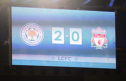 General view of the scoreboard at the final whistle - Mandatory byline: Jack Phillips/JMP - 02/02/2016 - FOOTBALL - King Power Stadium - Leicester, England - Leicester City v Liverpool - Barclays Premier League