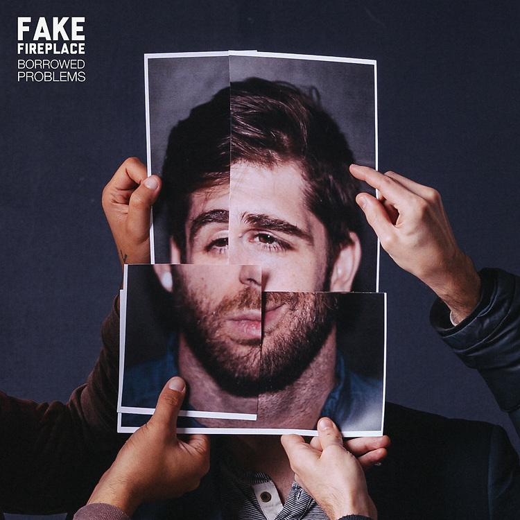 Fake Fireplace - Borrowed Problems album cover