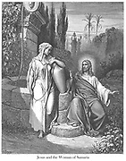 Jesus and the Woman of Samaria [John 4:13-14] From the book 'Bible Gallery' Illustrated by Gustave Dore with Memoir of Dore and Descriptive Letter-press by Talbot W. Chambers D.D. Published by Cassell & Company Limited in London and simultaneously by Mame in Tours, France in 1866