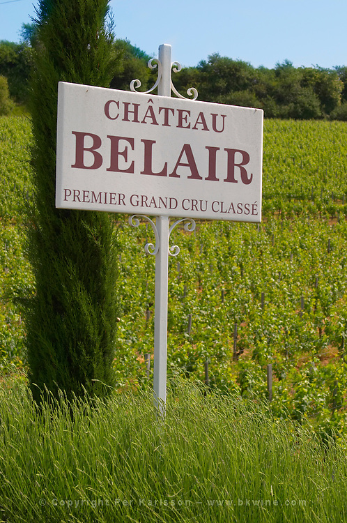 Sign in the vineyard saying Chateau Belair Premier Grand Cru Classe Chateau Belair (Bel Air) 1er premier Grand Cru Classe Saint Emilion Bordeaux Gironde Aquitaine France