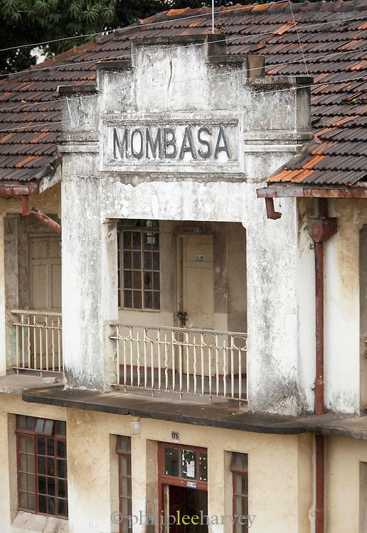 An old colonial building in Mombasa, Kenya