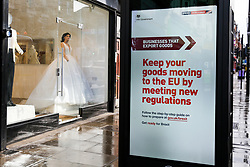 © Licensed to London News Pictures. 17/10/2019. London, UK. The latest Brexit advert is seen outside a bridal shop in Haringey, north London, with fourteen days to Brexit day. The Get ready for Brexit campaign is costing £100m, preparing the nation to depart the EU. A Brexit deal has been agreed between the UK and EU before a meeting of European leaders in Brussels and the UK will leave EU on 31 October if MPs back Brexit deal on Saturday 19 October 2019. Photo credit: Dinendra Haria/LNP