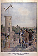 Aerial Telegraph (Semaphore). Artist's impression of Claude Chappe (1763-1895), French engineer and inventor, demonstrating his telegraph system. Widely used, particularly in France and her colonies, until about 1850.  From 'Le Petit Journal', Paris, 1901