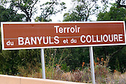 Road sign saying Terroir du Banyuls et du Collioure. Roussillon. France. Europe.