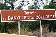 Road sign saying Terroir du Banyuls et du Collioure. Roussillon. France. Europe.