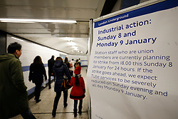 © Licensed to London News Pictures. 08/01/2017. London, UK. A board shows London Underground services are severely disrupted as members of RMT and TSSA walk out as part of a 24 hour strike action in a dispute over jobs cuts and closed ticket offices on Sunday, 8 January 2017. The strike action also will be effective all day on Monday, 9 January 2017. Photo credit: Tolga Akmen/LNP