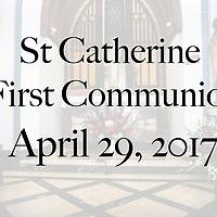 St Catherine 2017 First Communion