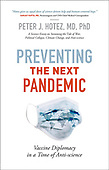 """March 02, 2021 - WORLDWIDE: Peter J. Hotez """"Preventing The Next Pandemic"""" Book Release"""