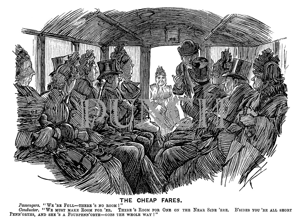 """The Cheap Fares. Passengers. """"We're full- there's no room!"""" Conductor. """"We must make room for 'er. There's room for one on the near side 'ere. B'sides you're all short penn'orths, and she's a fourpenn'orth- goes the whole way!"""""""