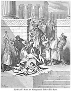 Slaughter of the Sons of Zedekiah Before Their Father 2 Kings 25:7 From the book 'Bible Gallery' Illustrated by Gustave Dore with Memoir of Dore and Descriptive Letter-press by Talbot W. Chambers D.D. Published by Cassell & Company Limited in London and simultaneously by Mame in Tours, France in 1866