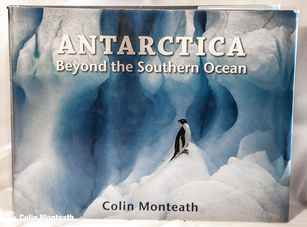 ANTARCTICA -  Beyond the Southern Ocean - signed by Colin Monteath, 2nd edn., 1997 - four essays with associated colour plates from author's first 20 seasns in Antarctica - wildlife, sub-antarctic islands, tourism and mountaineering, Ros Island/scott base/Dry Valleys/DC10 accident/Mt Erebus - VG+ in VG jacket - $NZ65 (one copy of  1st edn., of this book also available - different jacket image otherwise the same book, tape repair inside - $NZ75)