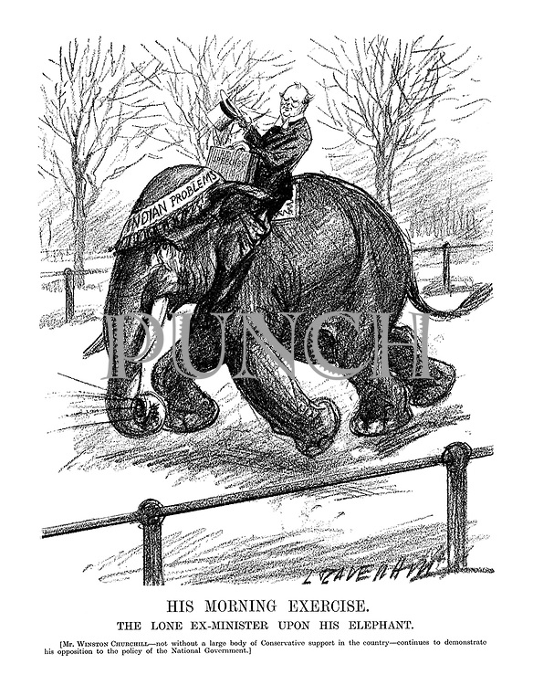 His Morning Exercise. The lone ex-Minister upon his elephant. [Mr. Winston Churchill - not without a large body of Conservative support in the country - continues to demonstrate his opposition to the policy of the National Government.] (Churchill carries a despatch box of Speeches while riding an elephant of Indian Problems in Hyde Park)