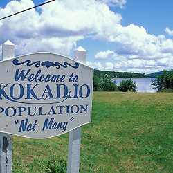 Kokadjo, ME. Northern Forest. A sign welcomes visitors to the small town of Kokadjo.