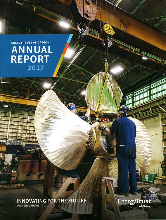 Energy Trust of Oregon 2017 Annual Report cover, shot at Vigor Industrial Shipyards.
