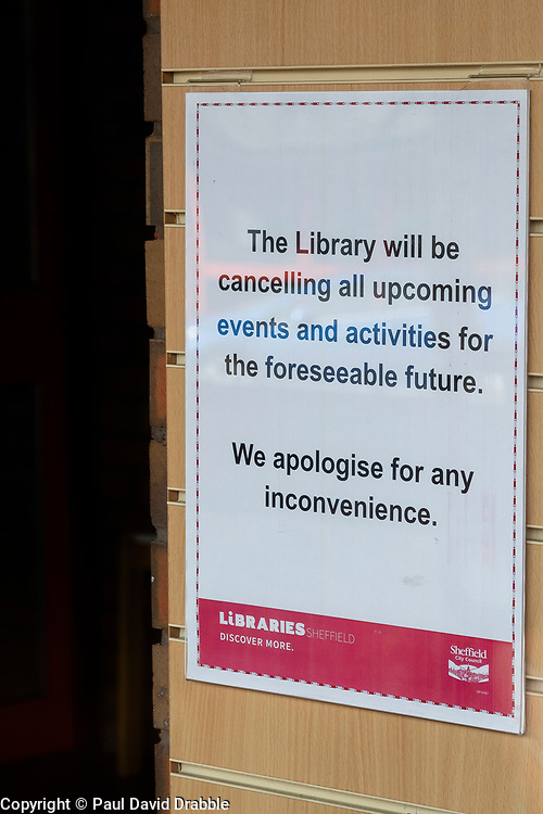 Signs of the Corona Virus. Chapeltown Library Sheffield<br /> 21 March 2020<br /> <br /> www.pauldaviddrabble.co.uk<br /> All Images Copyright Paul David Drabble - <br /> All rights Reserved - <br /> Moral Rights Asserted -
