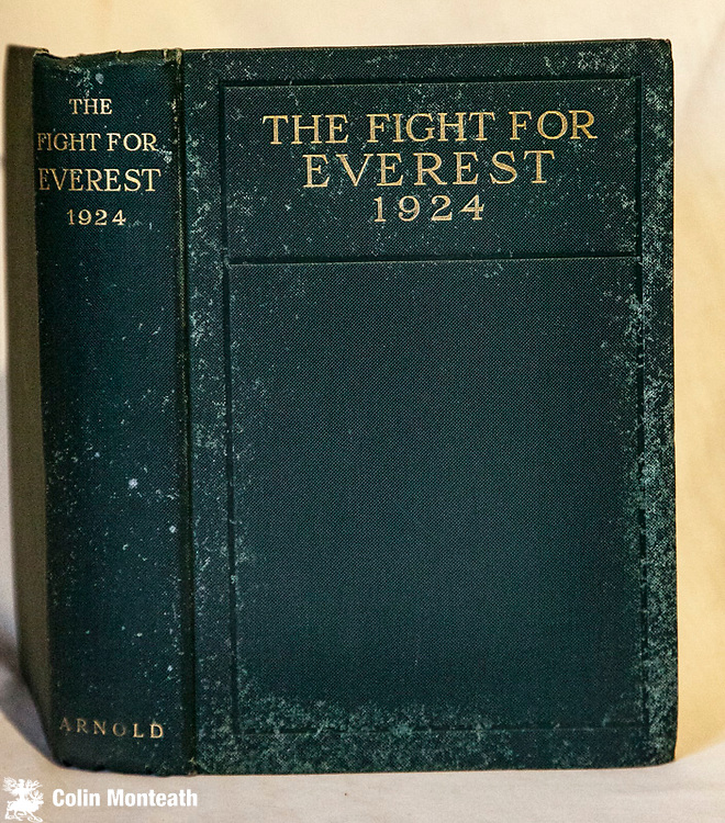 THE FIGHT FOR EVEREST 1924 - Edward Norton, Edward Arnold, London, 1925, 1st Uk edition, original green boards with some insect? damage/flecking, bright gilt titles, fold-out maps VG+, profusely illustrated B&W plates and paintings, previous owners' signature fep, $600 ( Bill King Collection)