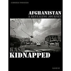 FREE BOOK: KASH KIDNAPPED, A REVEALING JOURNEY TO AFGHANISTAN