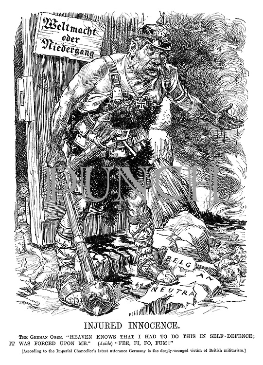 """Injured Innocence. The German Ogre. """"Heaven knows that I had to do this in self-defence; it was forced upon me. """" (Aside) """"Fee, Fi, Fo, Fum!"""" [According to the Imperial Chancellor's latest Utterance Germany is the deeply-wronged victim of British militarism."""