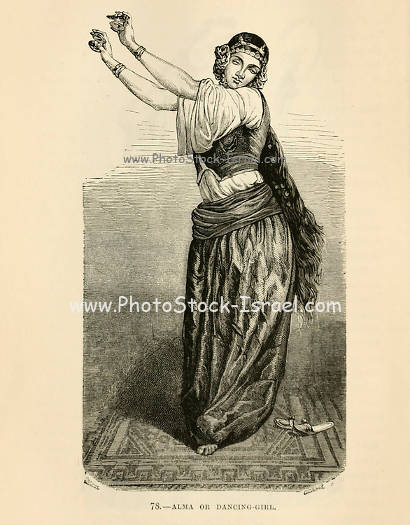 Alma or Belly dancing lady of Cairo, Egypt engraving on wood From The human race by Figuier, Louis, (1819-1894) Publication in 1872 Publisher: New York, Appleton