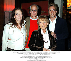 Left to right, MISS TAMARA FOGLE, her parents BRUCE FOGLE and actress JULIA FOSTER with her BEN FOGLE, at a party in London on 26th March 2003.	PIM 83