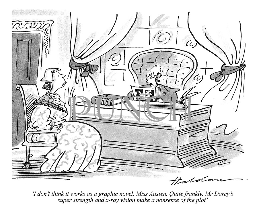 'I don't think it works as a graphic novel, Miss Austen. Quite frankly, Mr Darcy's super strength and x-ray vision make a nonsense of the plot'
