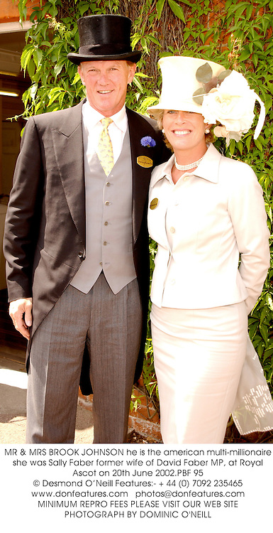 MR & MRS BROOK JOHNSON he is the american multi-millionaire, she was Sally Faber former wife of David Faber MP, at Royal Ascot on 20th June 2002.			PBF 95