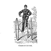 Celer-et-Audax (Latin: Swift and Bold) High wheel Tricycle From Wheels and Wheeling; An indispensable handbook for cyclists, with over two hundred illustrations by Porter, Luther Henry. Published in Boston in 1892