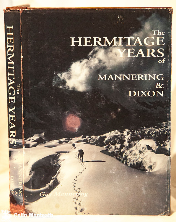 THE HERMITAGE YEARS of Mannering & Dixon, Guy Mannering, 1st edn., 2000 privately published, 210 page hardback, sl scruffy but complete jacket, ex-lib copy with usual stamps, binding loose, profusely illustrated with Mannering family mountaineering images, beautifully reproduced, It is hard to know why professional photographer Guy Mannering used someone else's terrible cover image on the jacket but dont be fooled by this...a superb history book inside - will be increasingly hard to find in years ahead - $NZ55