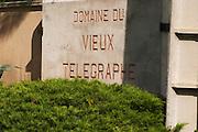 A Sign to Domaine du Vieux Telegraphe. Chateauneuf-du-Pape Châteauneuf, Vaucluse, Provence, France, Europe Chateauneuf-du-Pape Châteauneuf, Vaucluse, Provence, France, Europe
