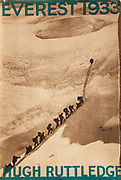 Everest 1933, Hugh Ruttledge, British Everest Expedition, book cover, 1934,Sherpas climb to North Col on Tibet side of Mt Everest.
