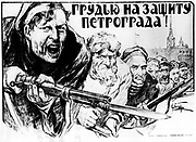 Russian Revolution, 1917: Defence of St Petersburg by all the forces. Poster by Alexander Apsit (1880-1919).