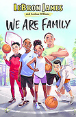 """August 31, 2021 - WORLDWIDE: LeBron James and Andrea Williams """"We Are Family"""" Book Release"""