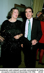 CAROLINE, LADY HOBART and EARL ALEXANDER OF TUNIS, at a party in London on November 11th 1996       LTK 22
